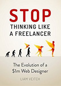Stop Thinking Like a Freelancer, Liam Veitch